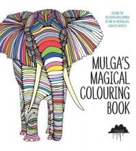Mulga Mulga`s Magical Colouring Book
