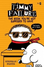 Pastis, Stephan The Book You`re Not Supposed to Have