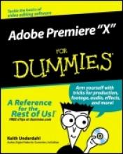 Underdahl, Keith Adobe Premiere Pro For Dummies