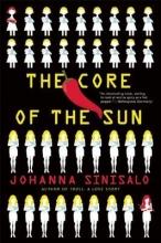 Sinisalo, Johanna The Core of the Sun