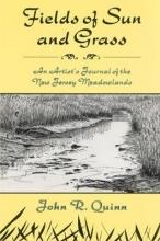 Quinn, John R. Fields of Sun and Grass