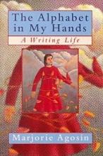 Agosin, Marjorie Alphabet in My Hands