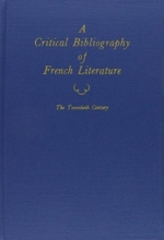 A Critical Bibliography of French Literature, Volume 6