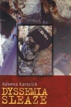 Karasick, Adeena Dyssemia Sleaze