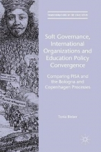 Tonia Bieber Soft Governance, International Organizations and Education Policy Convergence