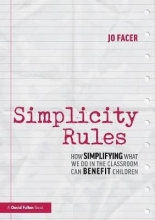 Jo (Michaela School, UK) Facer Simplicity Rules