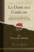 Dumas, Alexandre La Dame aux Camélias