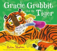 Stephens, Helen Gracie Grabbit and the Tiger