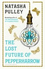 Natasha Pulley , The Lost Future of Pepperharrow