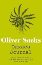 Oliver Sacks Oaxaca Journal