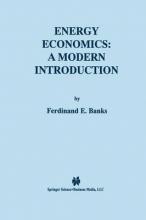 Banks, Ferdinand E. Energy Economics: A Modern Introduction