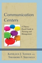 Kathleen J. Turner,   Theodore F. Sheckels Communication Centers