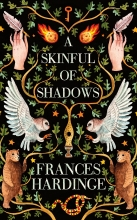 Hardinge, Frances A Skinful Of Shadows