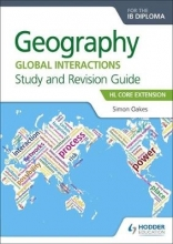Oakes, Simon Geography for the Ib Diploma Study and Revision Guide Hl Core