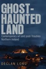 Declan Long Ghost-Haunted Land