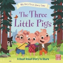 Randall, Ronne My Very First Story Time: The Three Little Pigs