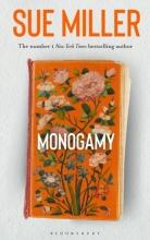 Miller Sue Miller , Monogamy