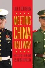 Goldstein, Lyle Meeting China Halfway