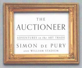 De Pury, Simon,   Stadiem, William The Auctioneer