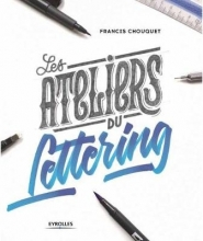 Chouquet, Francis The Lettering Workshops