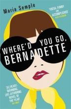 Semple, Maria Where'd You Go, Bernadette