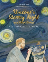 Michael Bird, Vincent`s Starry Night and Other Stories