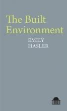 Emily Hasler The Built Environment