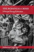 Bari, Muhammad Abdul The Rohingya Crisis