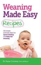 Rana Conway Weaning Made Easy Recipes
