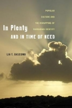 Lia T. Bascomb In Plenty and in Time of Need