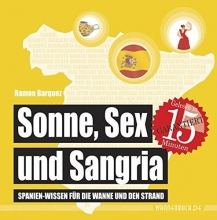 Barquez, Ramon Sonne, Sex und Sangria