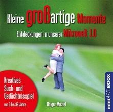 Michel, Holger Kleine großartige Momente