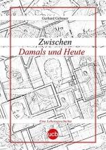 Gebauer, Gerhard Zwischen Damals und Heute
