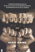 Caine, Alex Vriend of vijand