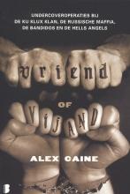 Alex  Caine Vriend of vijand