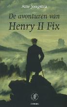 Atte  Jongstra De avonturen van Henry II Fix