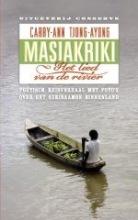 C.-A.  Tjong-Ayong Masiakriki - het lied van de rivier