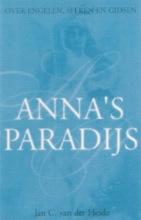 J.C. van der Heide , Anna`s paradijs