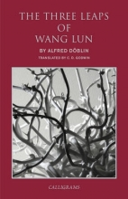 Doblin, Alfred The Three Leaps of Wang Lun