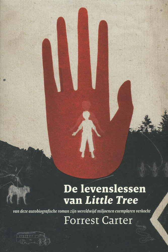 Forrest Carter,De levenslessen van Little Tree
