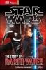 DK, Star Wars The Story of Darth Vader