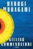 Murakami Haruki, Killing Commendatore