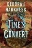 Harkness Deborah, Time's Convert