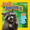 National Geographic Kids, National Geographic Kids Just Joking 5