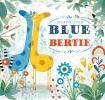 K. Litten, Blue & Bertie
