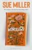 Miller Sue, Monogamy