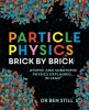 Still Ben, ,Particle Physics Brick by Brick