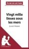 Coutant-Defer, Dominique, Analyse : Vingt-mille lieues sous les mers de Jules Verne  (analyse compl?te de l`oeuvre et r?sum?)