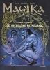 Angleraud Fabrice & Nicolas  Guenet, Magika Integraal Hc02