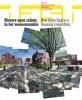 DASH: Nieuwe open ruimte in het woonensemble / New Open Space, in Housing Ensembles